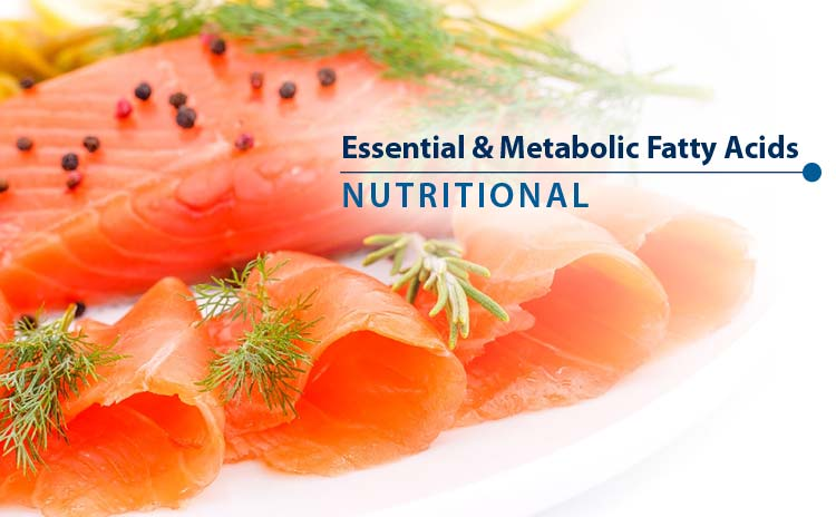 Essential & Metabolic Fatty Acids